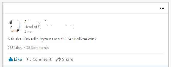 När ska Linkedin byta namn till Per HolknektIn?